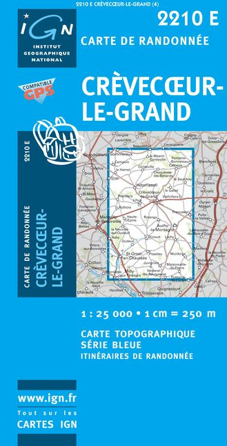 Carte IGN : 2210E - Crèvecoeur-Le-Grand (Gps)