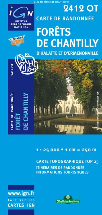 Carte IGN : 2412OT - Forêts de Chantilly (Gps)