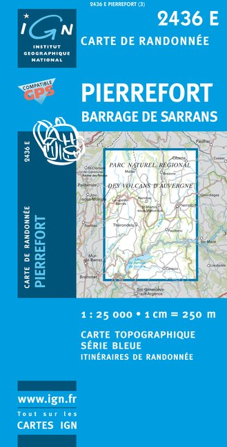 Carte IGN : 2436E - Pierrefort/Barrage de Sarrans (Gps)