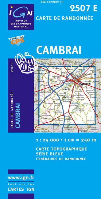 Carte IGN : 2507E - Cambrai Ouest - Marcoing (Gps)