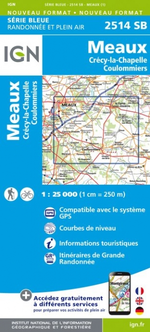 Carte IGN : 2514SB - MEAUX - CRECY-LA-CHAPELLE - COULOMMIERS