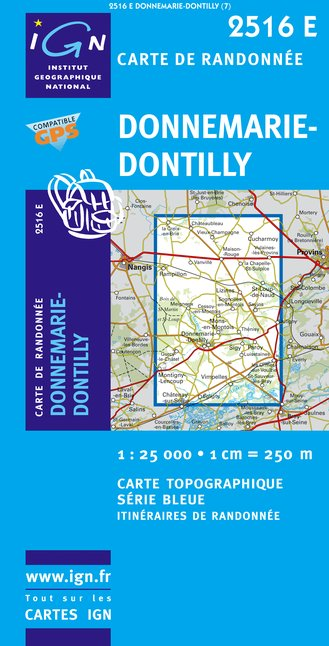 Carte IGN : 2516E - Donnemarie/Dontilly (Gps)