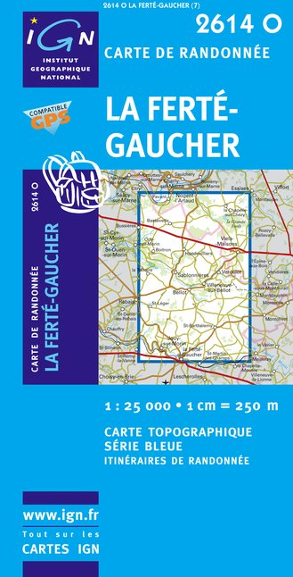 Carte IGN : 2614O - La Ferte-Gaucher (Gps)