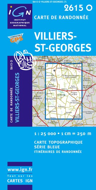 Carte IGN : 2615O - Villiers-Saint-Georges (Gps)