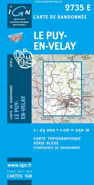 Carte IGN : 2735E - Le Puy-En-Velay (Gps)