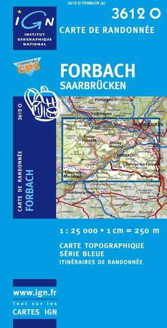 Carte IGN : 3612O - Forbach/Saarbrucken (Gps)