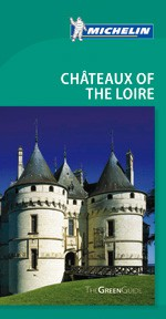 Guide Vert Chateaux Of The Loire