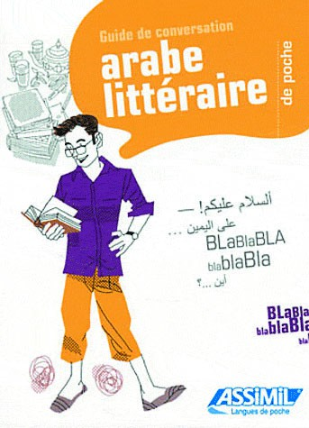 ARABE LITTERAIRE (Guide Assimil)