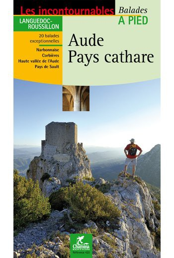 Aude Pays Cathare - Guide Chamina