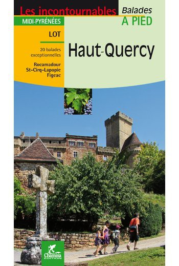 Haut Quercy - Guide Chamina