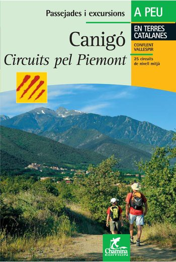 Canigó circuits Pel Piemont - Guide Chamina