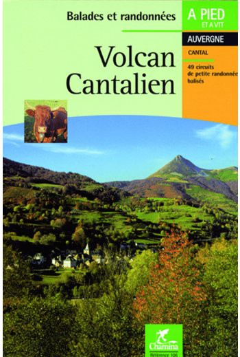 Volcan Cantalien- Guide Chamina