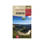 CHAMINA ARDECHE 30 PLUS BEAUX SENTIERS (Guide)