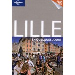 Lonely Planet LILLE en quelques jours