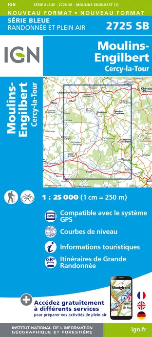 Carte IGN : 2725SB - Moulins-Engilbert / Cercy-la-Tour