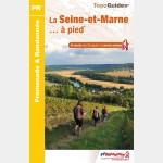 FFR D077 - LA SEINE ET MARNE A PIED (Guide)