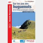 FFR 965 - SUR LES PAS DES HUGUENOTS