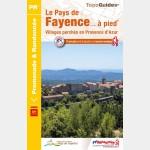 FFR P832 - LE PAYS DE FAYENCE A PIED