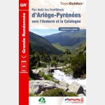 FFR - 1098 - Par-delà les frontières d'Ariège-Pyrénées vers l'Andorre et la Catalogne
