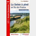 FFR - 203 - LA SEINE A PIED EN îLE-DE-FRANCE