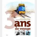 3 Ans de Voyage - 25 Pays Par Voie Terrestre