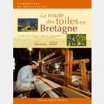 Itinéraires de Découverte : la Route des Toiles en Bretagne