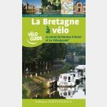 VéloGuide - LA BRETAGNE TOME 2 A VELO
