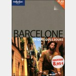 Lonely Planet - BARCELONE en quelques jours