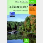 La Haute-Marne - Guide Chamina