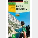 Autour de Marseille - Guide Chamina