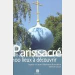 Guide Bonneton : Paris sacré, 100 lieux à découvrir