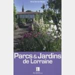 Guide Bonneton Parcs et jardins de Lorraine