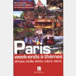 Guide Bonneton : Week-ends à Paris