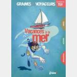 Graines de Voyageurs : Vacances À la Mer