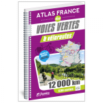 CHAMINA ATLAS FRANCE VOIES VERTES VELOROUTES (Guide)