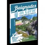 CHAMINA BAIGNADES EN CORSE (Guide)