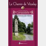 Chemins d'Histoire : Le Chemin de Vézelay