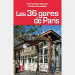 Guide Bonneton : Les 36 gares de Paris