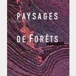 Paysages de forêts : aux portes du visible (français)