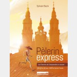 Pèlerin Express, les chemins de Compostelle en courant