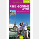 Paris Londres à vélo - Guide Chamina