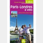 Paris Londres à vélo - Guide Chamina