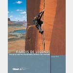Guide Montagne Rando Parois de Légende autour du Monde