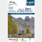 FFR - F013 - Dans les Alpes-de-Haute-Provence à pied en famille