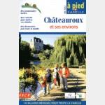 FFR - F012 - Châteauroux et ses environs à pied en famille