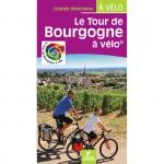 LE TOUR DE BOURGOGNE A VELO (Guide)