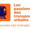 Les passionnés des transports urbains