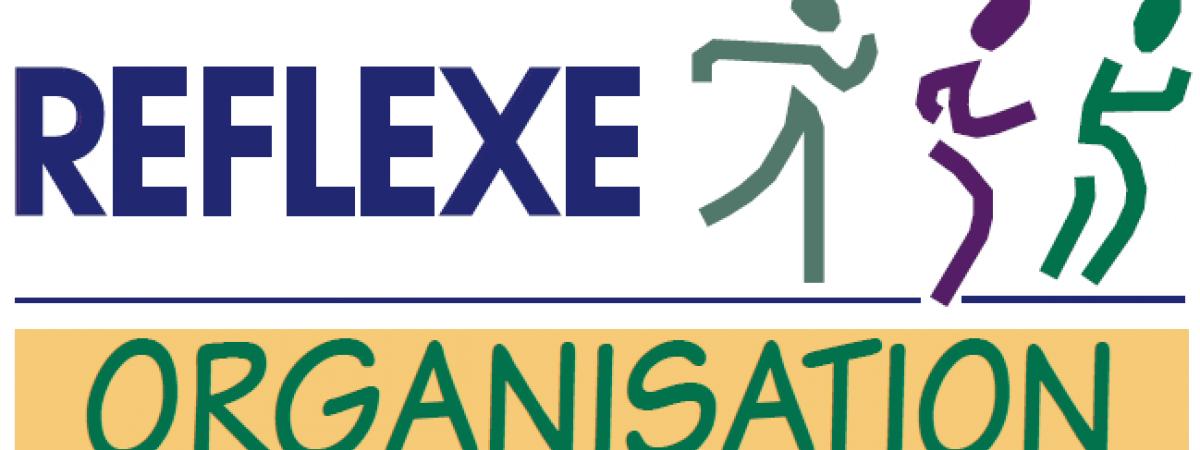 Reflexe Organisation
