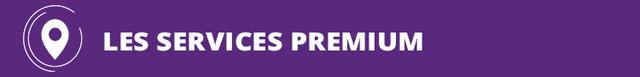 Les services Premium