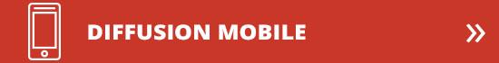 Diffusion mobile